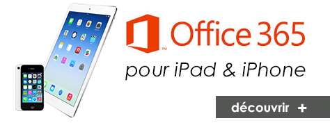Office 365 pour iPad et iPhone