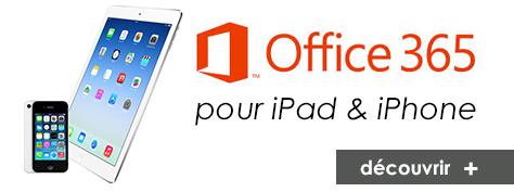 Office 365 pour iPad et iPhone