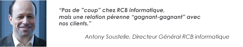Antony Soustelle Directeur General de RCB Informatique