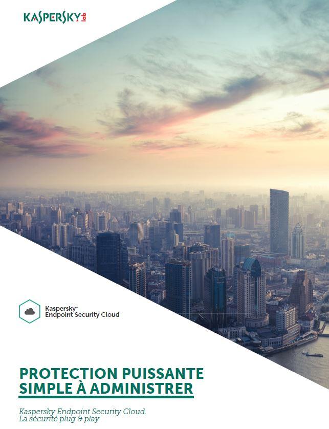 Kaspersky endpoint security cloud une protection puissante et simple à administrer