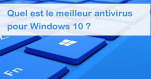 télécharger antivirus gratuit pour windows 10