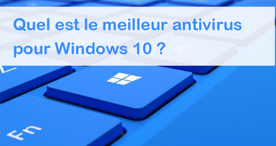 antivirus gratuit ou payant, que choisir ?